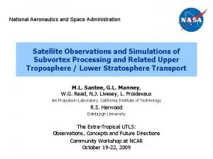 National Aeronautics and Space Administration Satellite Observations and
