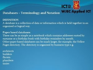 ICT Databases Terminology and Notation WJEC Applied ICT
