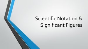 Scientific Notation Significant Figures Accuracy and Precision Review