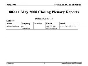 May 2008 doc IEEE 802 11 080684 r