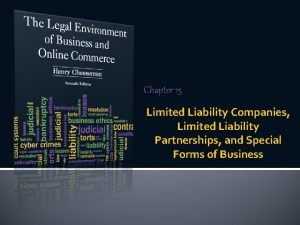 Chapter 15 Limited Liability Companies Limited Liability Partnerships