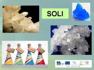 SOLI SOLI velmi poetn skupina anorganickch ltek chemick
