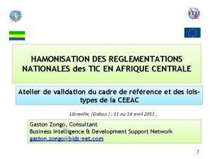 HAMONISATION DES REGLEMENTATIONS NATIONALES des TIC EN AFRIQUE