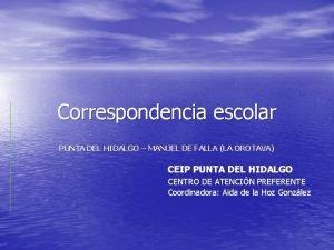 Correspondencia escolar PUNTA DEL HIDALGO MANUEL DE FALLA