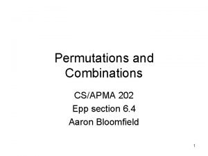 Permutations and Combinations CSAPMA 202 Epp section 6
