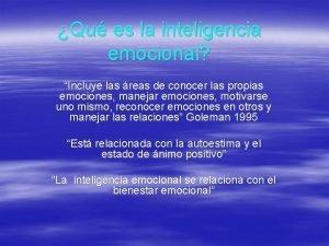 Qu es la inteligencia emocional Incluye las reas