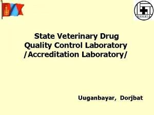 State Veterinary Drug Quality Control Laboratory Accreditation Laboratory