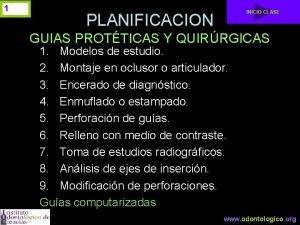 1 INICIO CLASE PLANIFICACION GUIAS PROTTICAS Y QUIRRGICAS