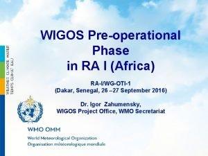 WIGOS Preoperational Phase in RA I Africa RAIWGOTI1