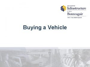 Buying a Vehicle PreEvaluation Buying a Vehicle Strongly