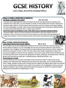 GCSE HISTORY Learn Enjoy Succeed by studying History