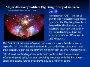 Major discovery bolsters Big Bang theory of universe