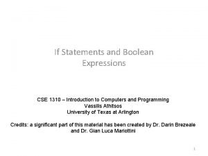 If Statements and Boolean Expressions CSE 1310 Introduction