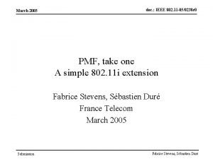 March 2005 doc IEEE 802 11 050238 r