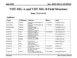 July 2010 doc IEEE 802 11 101052 r