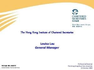 The Hong Kong Institute of Chartered Secretaries Louisa