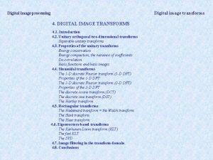 Digital image transforms Digital image processing 4 DIGITAL