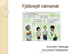 Fjlbreytt nmsmat Grunnsklar Fjallabygg Grunnskli lafsfjarar 1252020 RV