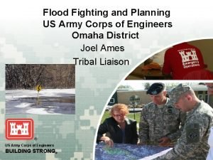 Flood Fighting and Planning US Army Corps of