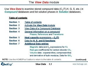 The View Data module Use View Data to