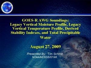 GOESR AWG Soundings Legacy Vertical Moisture Profile Legacy