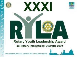 XXXI Rotary Youth Leadership Award del Rotary International