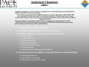 Analytical Chemistry Chapter 1 Analytical chemistry is a
