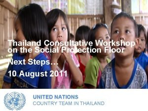 Thailand Consultative Workshop on the Social Protection Floor