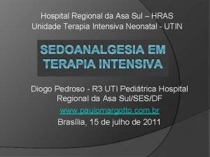 Hospital Regional da Asa Sul HRAS Unidade Terapia