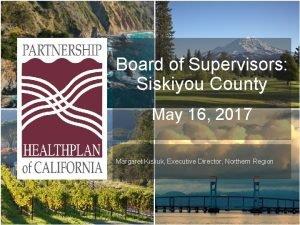 Board of Supervisors Siskiyou County May 16 2017