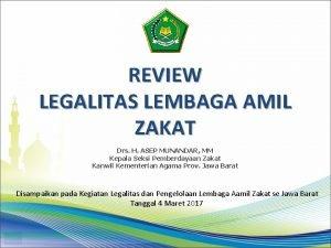 REVIEW LEGALITAS LEMBAGA AMIL ZAKAT Drs H ASEP