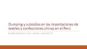 Dumping y subsidios en las importaciones de textiles
