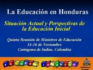 La Educacin en Honduras Situacin Actual y Perspectivas