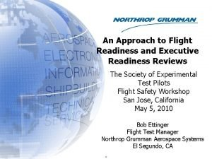An Approach to Flight Readiness and Executive Readiness