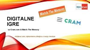 DIGITALNE IGRE uz Cram com Match The Memory