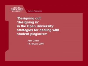 Human Resources Designing out designing in in the