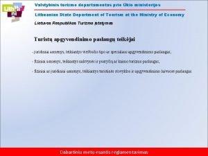 Valstybinis turizmo departamentas prie kio ministerijos Lithuanian State