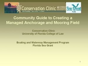 Community Guide to Creating a Managed Anchorage and