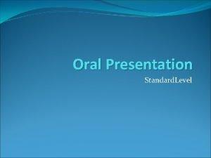 Oral Presentation Standard Level Definisi Presentasi sepanjang 10