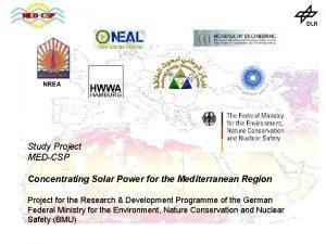NREA Study Project MEDCSP Concentrating Solar Power for