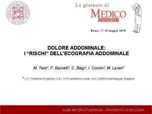 DOLORE ADDOMINALE I RISCHI DELLECOGRAFIA ADDOMINALE M Testi