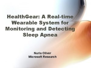 Health Gear A Realtime Wearable System for Monitoring
