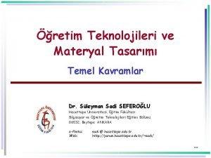 retim Teknolojileri ve Materyal Tasarm Temel Kavramlar Dr