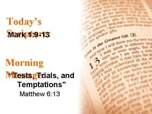 Todays Scripture Mark 1 9 13 Morning Message