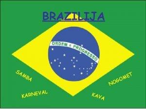 BRAZILIJA SA MB A VAL E N R