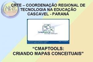 CRTE COORDENAO REGIONAL DE TECNOLOGIA NA EDUCAO CASCAVEL