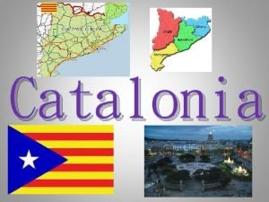 Catalonia Monuments and Landmarks There are lots of