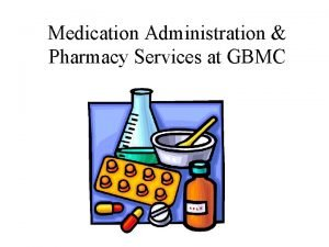 Medication Administration Pharmacy Services at GBMC Key Pharmacy