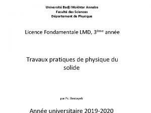 Universit Badji Mokhtar Annaba Facult des Sciences Dpartement