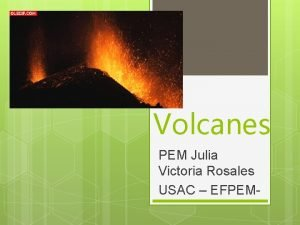 Volcanes PEM Julia Victoria Rosales USAC EFPEM SIGNIFICADO